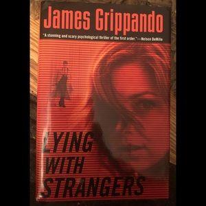 James Grippando - Lying with Strangers